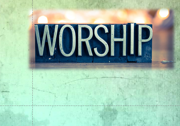 Worship – It's all about God