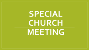 Special Church Meeting