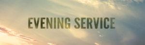 evening service