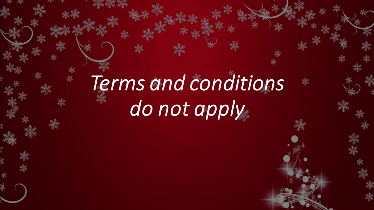 Terms and conditions do not apply